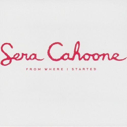 CAHOONE, SERA - From Where I Started