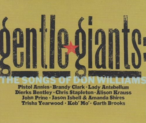WILLIAMS, DON - Gentle Giants: The Songs Of Don Williams