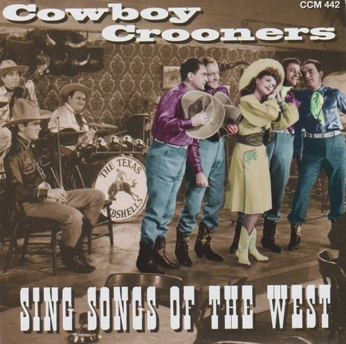 VARIOUS ARTISTS - Cowboy Crooners-Sing Songs Of The West