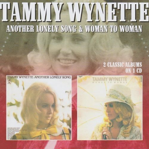 WYNETTE, TAMMY - Another Lonely Song + Woman To Woman