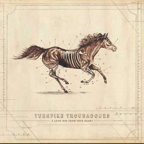 TURNPIKE TROUBADOURS - A Long Way From Your Heart