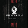 ORIGINAL SOUNDTRACK - American Epic: The Sessions