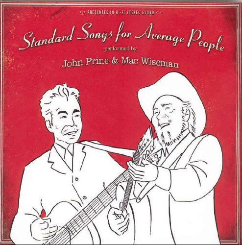 WISEMAN, MAC & JOHN PRINE - Standard Songs For Average People