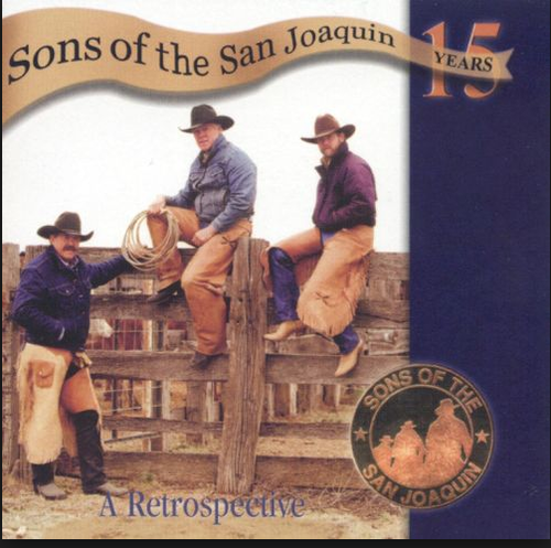 SONS OF THE SAN JOAQUIN - 15 Years-A Retrospective