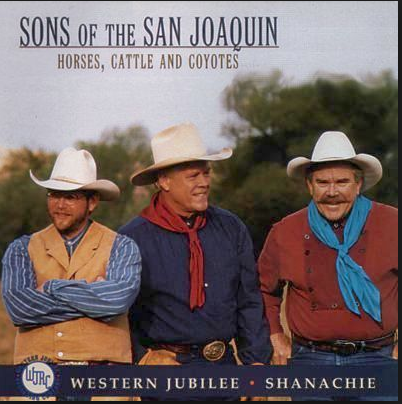 SONS OF THE SAN JOAQUIN - Horses, Cattle & Coyotes