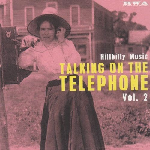 VARIOUS ARTISTS - Hillbilly Music: Talking To The Telephone, Vol. 2