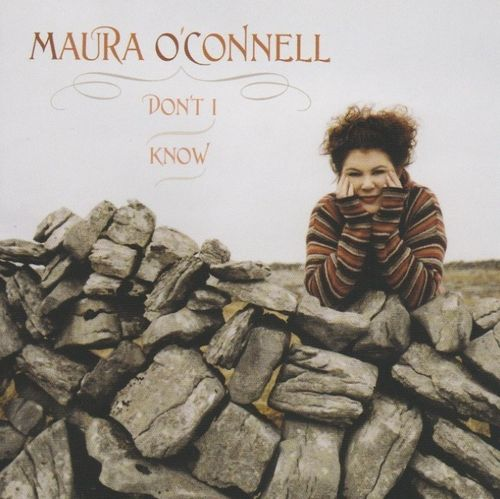 O'CONNELL, MAURA - Don't I Know