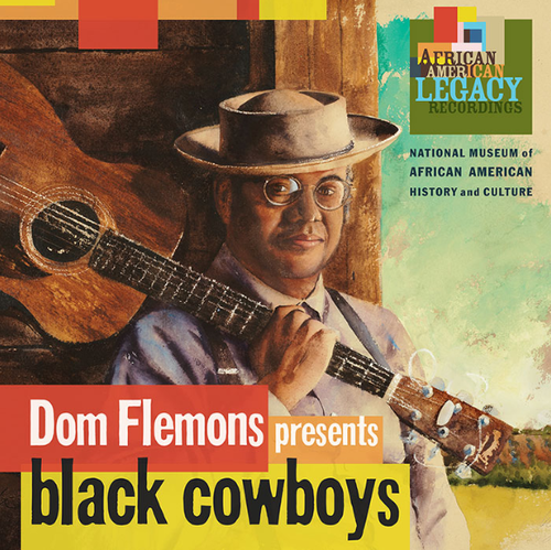FLEMONS, DOM - Dom Flemons Presents Black Cowboys