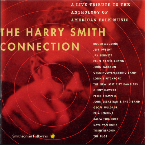 SMITH, HARRY - The Harry Smith Connection: A Live Tribute To The Anthology Of American Folk Music