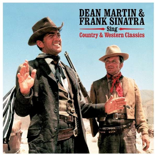 MARTIN, DEAN & FRANK SINATRA - Sing Country & Western Classics
