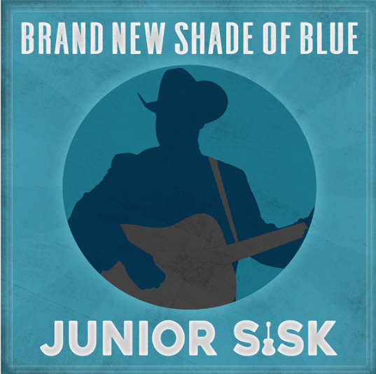 SISK, JUNIOR - Brand New Shade Of Blue