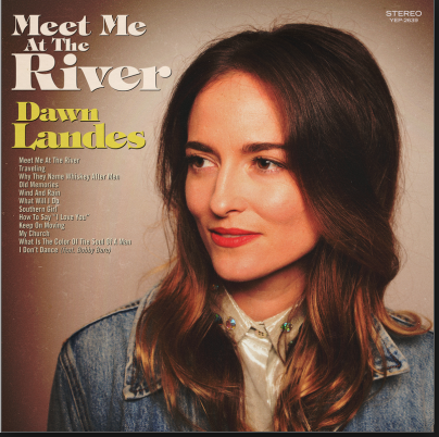 LANDES, DAWN - Meet Me At The River