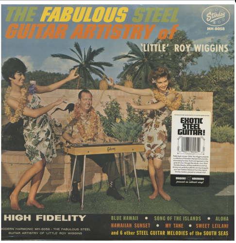 "WIGGINS, LITTLE ROY - The Fabulous Steel Guitar Artistry Of ""Little"" Roy Wiggins"