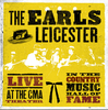 EARLS OF LEICESTER, THE - Live At The CMA Theater