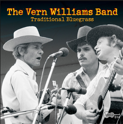 WILLIAMS BAND, THE VERN - Traditional Bluegrass