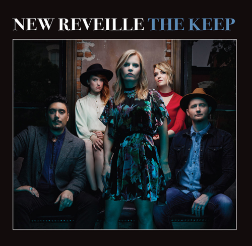 NEW REVEILLE - The Keep