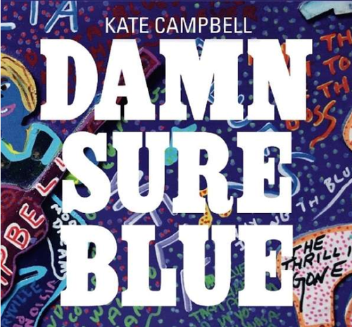 CAMPBELL, KATE - Damn Sure Blue