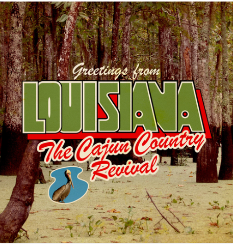 CAJUN COUNTRY REVIVAL, THE - Greetings From Louisiana