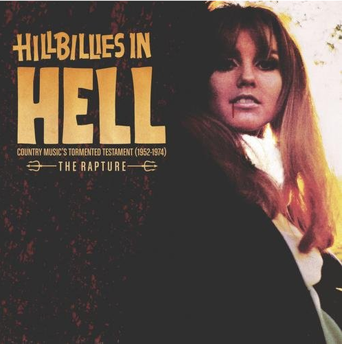 VARIOUS ARTISTS - Hillbillies In Hell: The Rapture