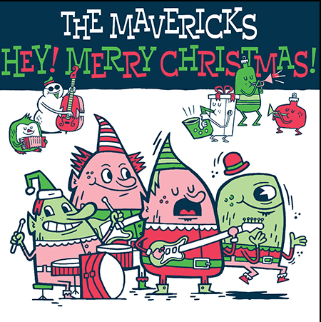 MAVERICKS, THE - Hey! Merry Christmas!