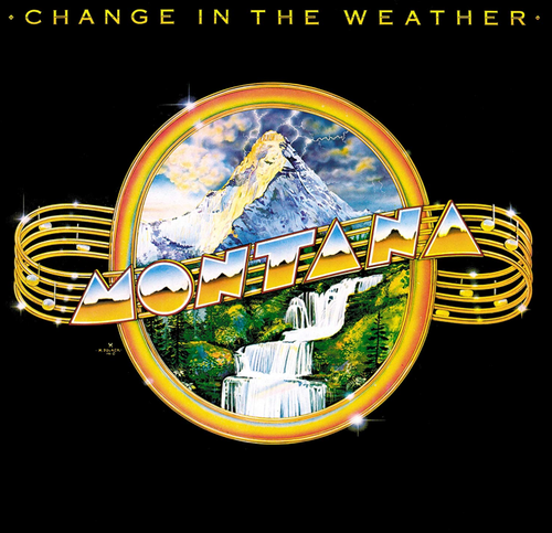 MONTANA - Change In The Weather