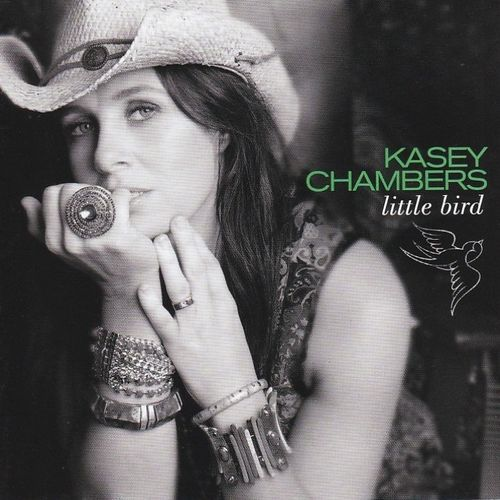 CHAMBERS, KASEY - Little Bird