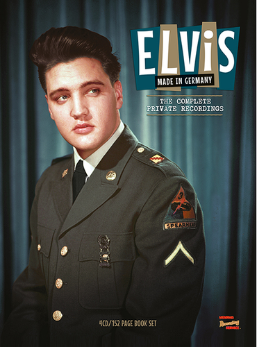 PRESLEY, ELVIS - Made In Germany: The Complete Private Recordings