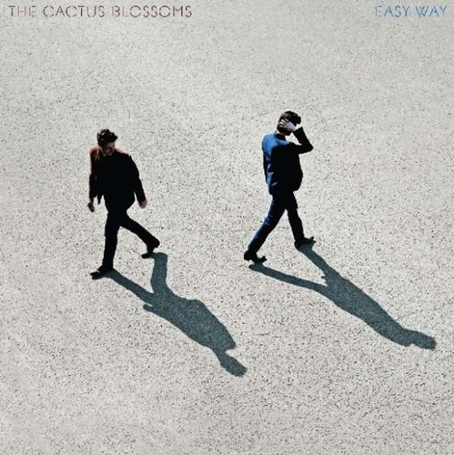 CACTUS BLOSSOMS, THE - Easy Way