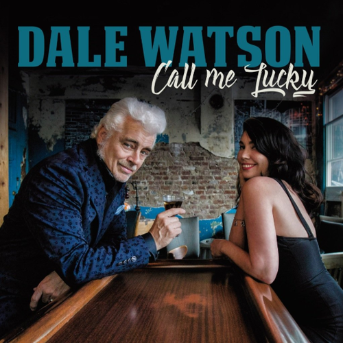 WATSON, DALE - Call Me Lucky