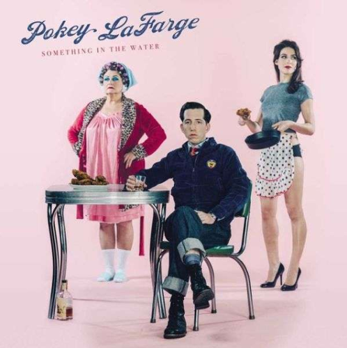 LaFARGE, POKEY - Something In The Water