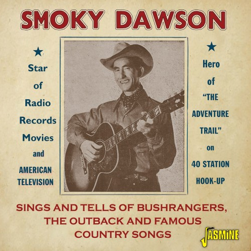 DAWSON, SMOKY - Sings Snd Tells of Bushrangers, The Outback And Famous Country Songs