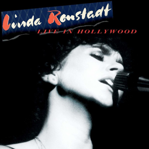 RONSTADT, LINDA - Live In Hollywood