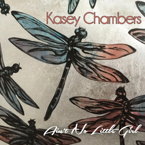 CHAMBERS, KASEY - Ain't No Little Girl