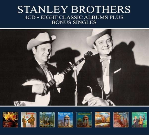 STANLEY BROTHERS, THE - Eight Classic Albums