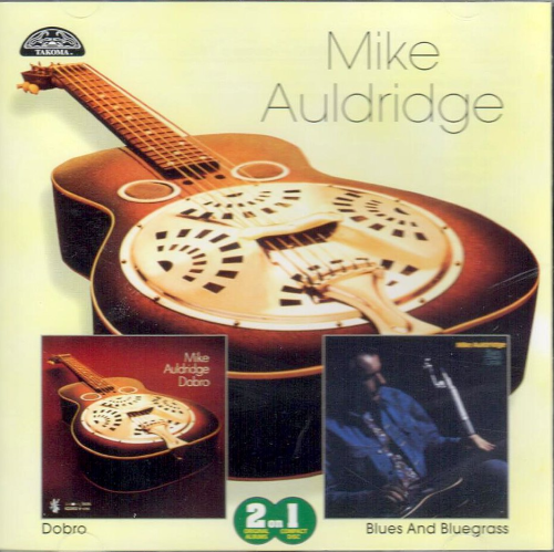 AULDRIDGE, MIKE - Dobro/Blues And Bluegrass