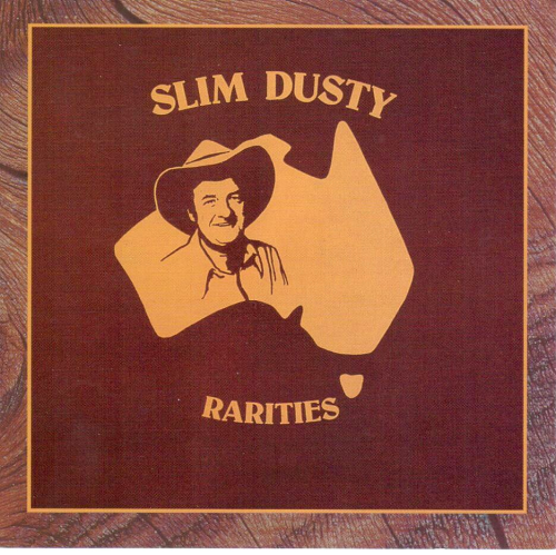 DUSTY, SLIM - Rarities