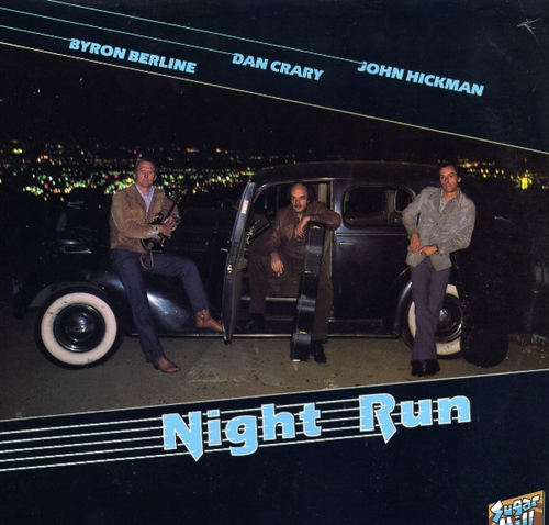 BERLINE / CRARY / HICKMAN - Night Run