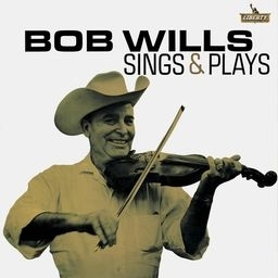 WILLS, BOB - Sings & Plays
