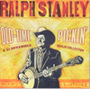 STANLEY, RALPH - Old Time Pickin´: A Clawhammer Banjo Collection