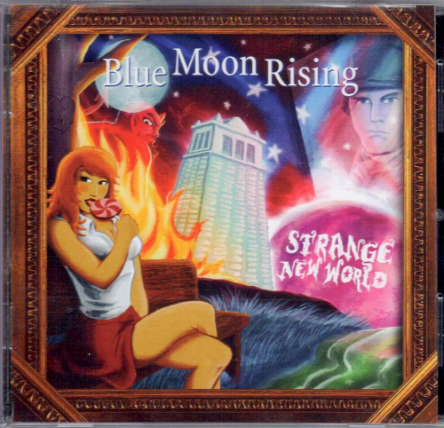 BLUE MOON RISING - Strange New World