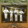 HACKBERRY RAMBLERS, THE - Early Recordings: 1935 - 1950