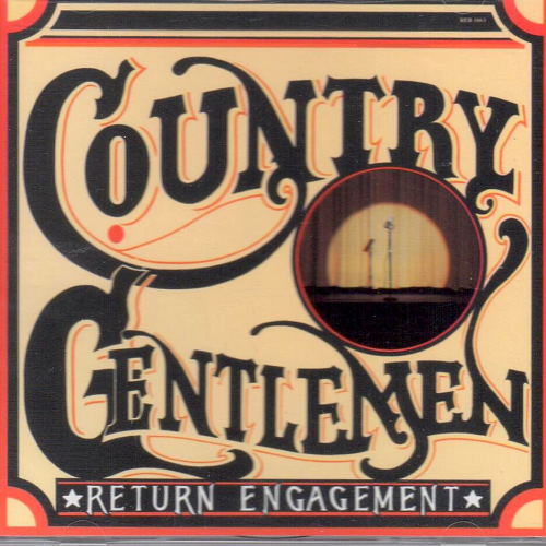 COUNTRY GENTLEMEN, THE - Return Engagement