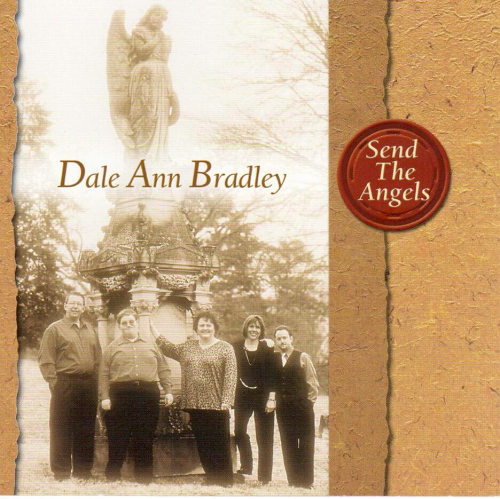BRADLEY, DALE ANN - Send The Angels