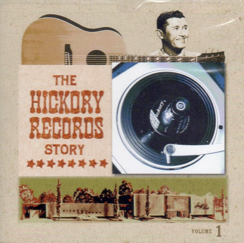 VARIOUS ARTISTS - Hickory Records Story, Vol. 1