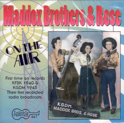 MADDOX BROTHERS & ROSE - On The Air