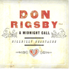 RIGSBY, DON & MIDNIGHT CALL - Hillbilly Heartache