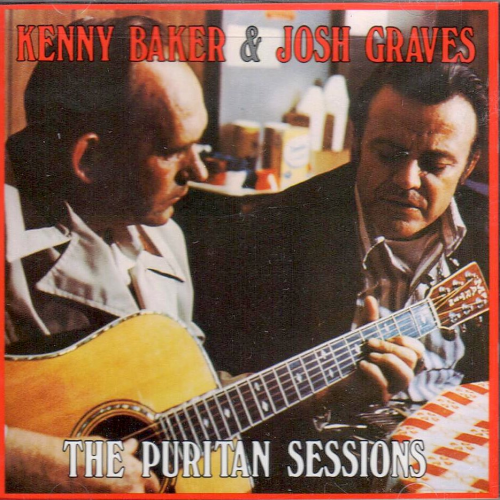 BAKER, KENNY & JOSH GRAVES - The Puritan Sessions