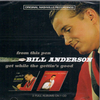ANDERSON, BILL - From This Pen + Get While The Gettin's Good