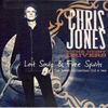 JONES, CHRIS & THE NIGHT DRIVERS - Lost Souls & Free Spirit