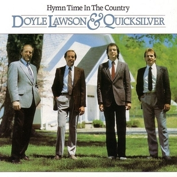 LAWSON, DOYLE & QUICKSILVER - Hymn Time In The Country